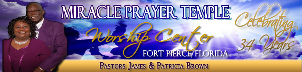 Miracle Prayer Temple Worship Center